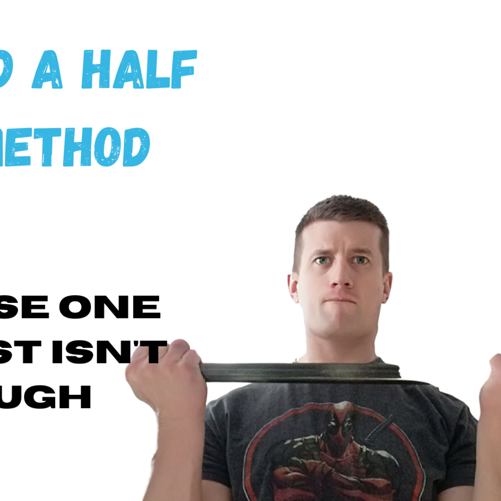 Build muscle with the one and a half reps metho